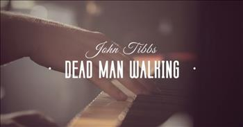 John Tibbs - Dead Man Walking (Official Performance)
