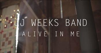 JJ Weeks Band - Alive In Me