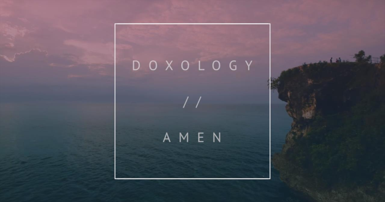Phil Wickham - Doxology/Amen (Official Lyric Video)