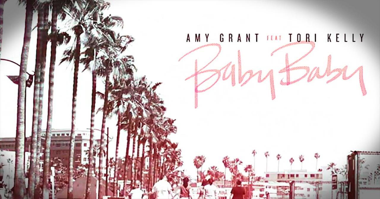 'Baby Baby' - Amy Grant Remix Featuring Tori Kelly