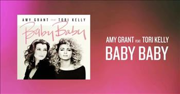 Amy Grant (featuring Tori Kelly) - Baby Baby
