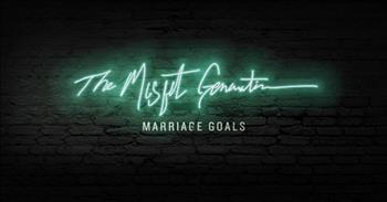 Social Club Misfits - Marriage Goals