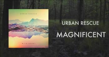 Urban Rescue - Magnificent
