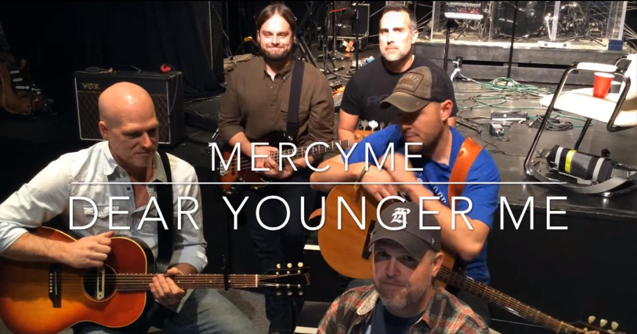 MercyMe - 'Dear Younger Me' (Acoustic)