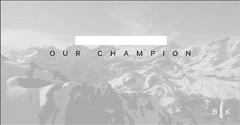 God is our 'Champion' - Inspiring Song from Bryan and Katie Torwalt