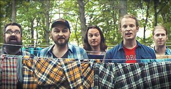 Funny 'Thank God I'm A Country Boy' Video From A Cappella Group Home Free
