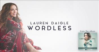 'Wordless' - Beautiful Worship by Lauren Daigle