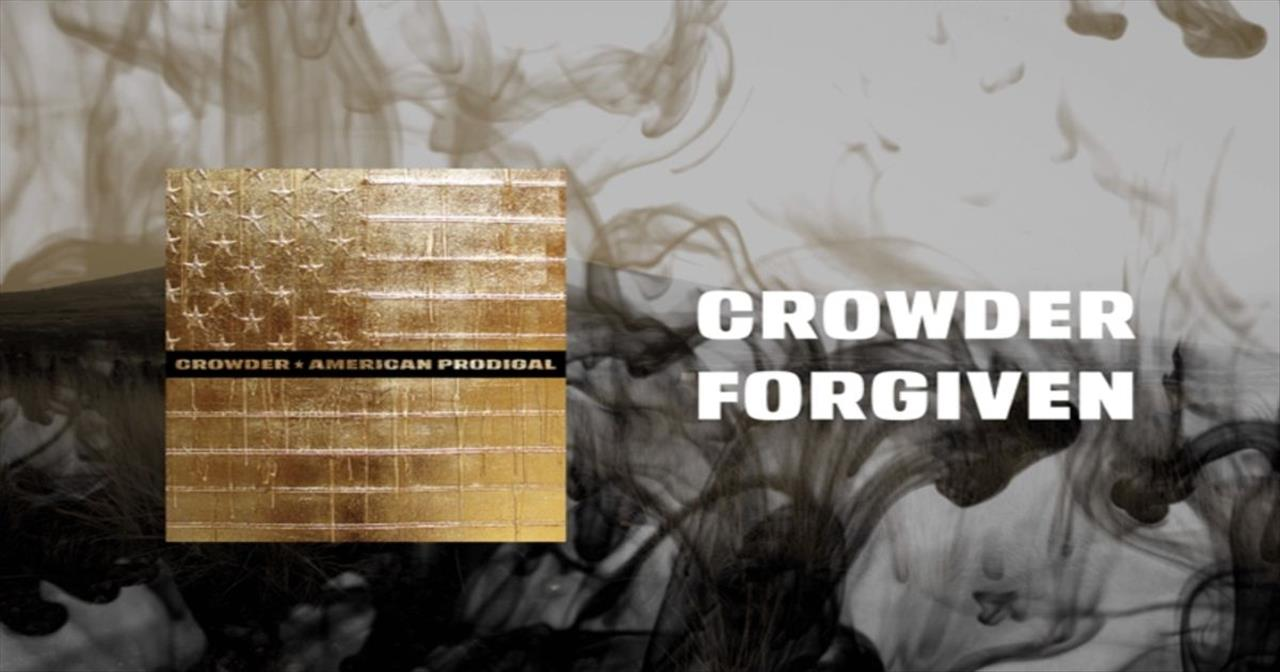 Praise the Lord We're 'Forgiven' with Crowder