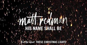 Matt Redman - His Name Shall Be