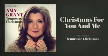 Amy Grant - Christmas For You And Me