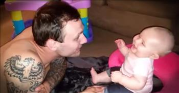 Baby Thinks Her Daddy's 'Boos' Are Hilarious
