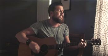 Zach Williams' 'Chainbreaker' Is Calling To The Faithful And Faithless