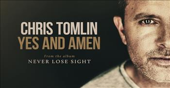 Chris Tomlin - Yes And Amen