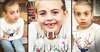 7-Year-Old Tells Others To Not Be A 'Poot Mouth'