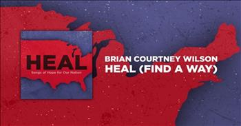 Brian Courtney Wilson - Heal (Find A Way) (Lyric Video)