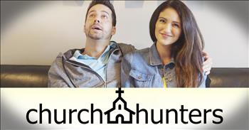 If You're Looking For A New Church And Love HGTV, The Hilarity Of Church Hunters Is For You