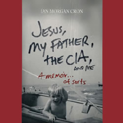 "Book Spotlight: ""Jesus, My Father, the CIA, and Me"""