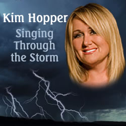 Kim Hopper: Singing Through The Storm