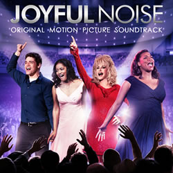 JOYFUL NOISE Soundtrack #1 on Billboard!