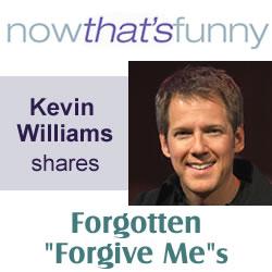 Forgotten 'Forgive Me's
