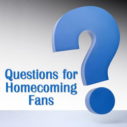 Questions For Homecoming Fans