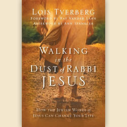 """Walking in the Dust of Rabbi Jesus"""