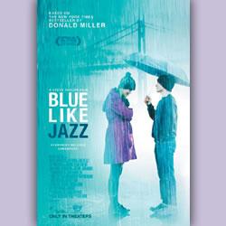 """Movie Spotlight: """"Blue Like Jazz"""""""