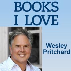 BOOKS I LOVE: Wesley Pritchard