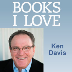 BOOKS I LOVE:  Ken Davis