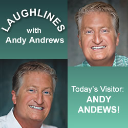Laughlines: Andy Andrews