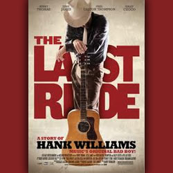 """The Last Ride"" Hank Williams Movie Releases to DVD"