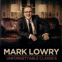 Mark Lowry's Labor of Love