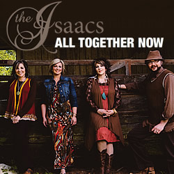 The Isaacs: All Together Now