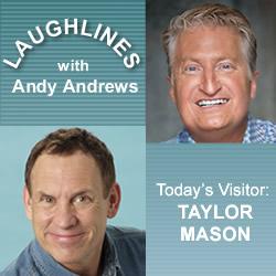 Laughlines: Taylor Mason