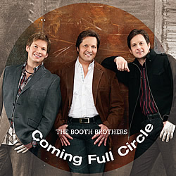 The Booth Brothers: Coming Full Circle