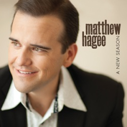 'A New Season' for Matthew Hagee