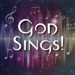 God Sings!