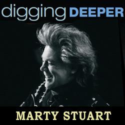 Digging Deeper: Marty Stuart