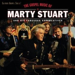 Marty Stuart Sings the Gospel