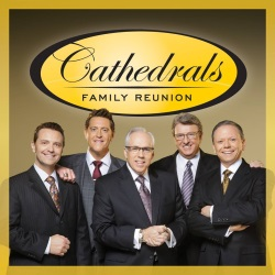 Cathedrals Family Reunion CD/DVD Preorder Special