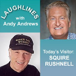 Laughlines: SQuire Rushnell