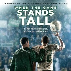 "A Look at the Film, ""When the Game Stands Tall"