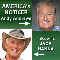 Ever Notice?: Andy Andrews Talks With Jack Hanna