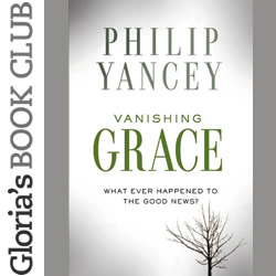 'Vanishing Grace' by Phillip Yancy
