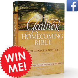 WIN The Gaither Homecoming Bible, Dec. 11-15, 2014