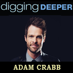 Digging Deeper: Adam Crabb