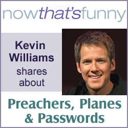 Preachers, Planes, & Passwords