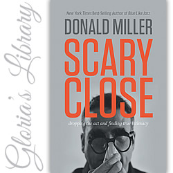 Review: 'Scary Close' by Donald Miller