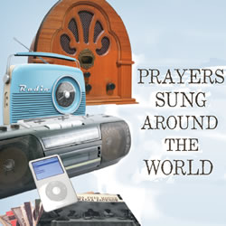 Prayers Sung Around The World
