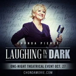 "Chonda Pierce Film ""Laughing in the Dark"" Debuts in Theaters Oct. 27"